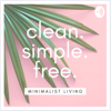 clean. simple. free. Minimalist living - Clean simple free