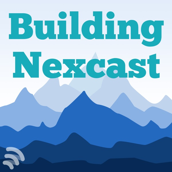 Building Nexcast - An Inside Look at Growing a Startup Business