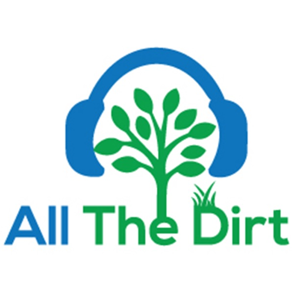 All The Dirt Gardening, Sustainability and Food