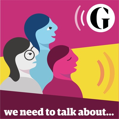 We need to talk about...:The Guardian