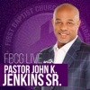 FBCG Live with Pastor John K. Jenkins Sr. artwork