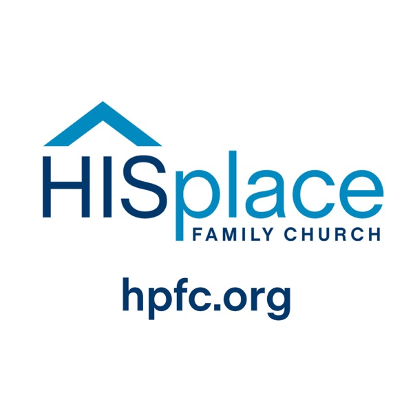 HISplace Family Church Podcast with Pastor Doug Bartsch