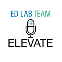 Elevate with the Ed Lab @ Catlin Gabel podcast