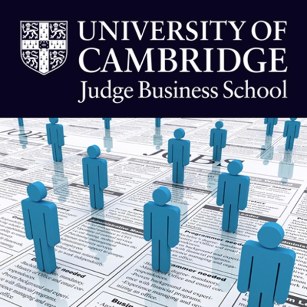 Cambridge Judge Business School Discussions on Organisational Behaviour