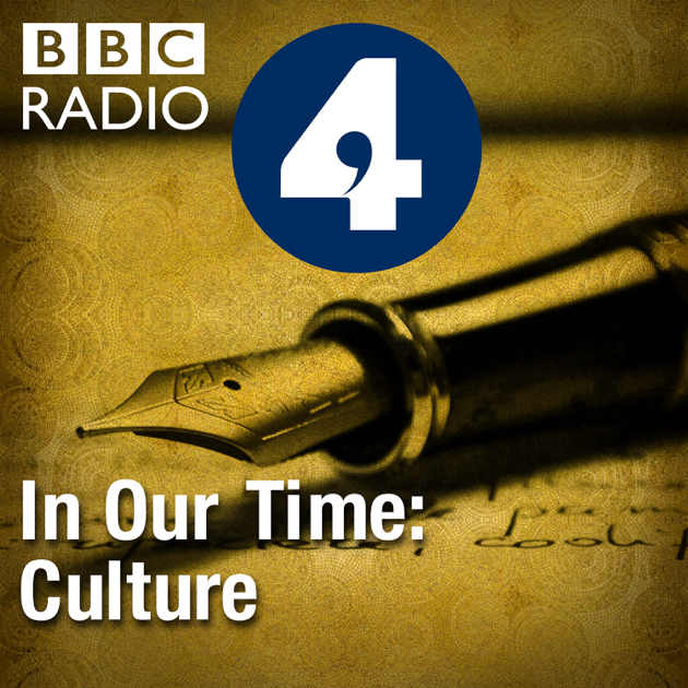 ‎In Our Time: Culture on Apple Podcasts