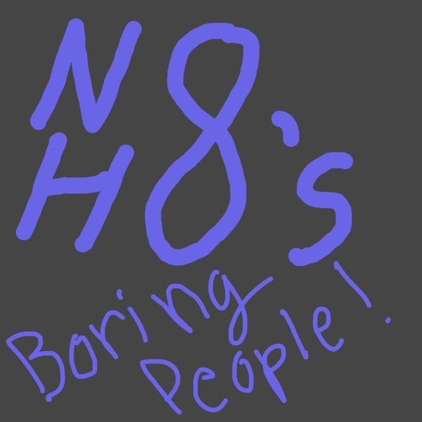 Nate Hates Boring People