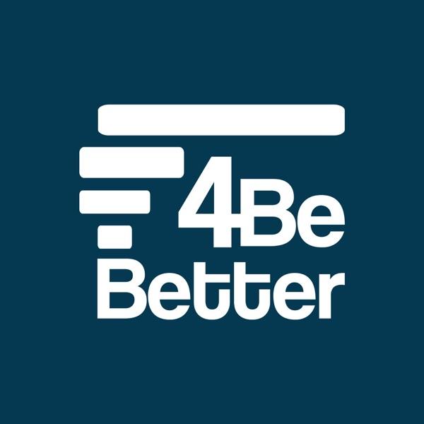 Podcast 4BeBetter