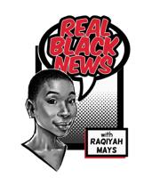Real Black News podcast