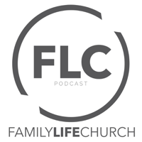 Family Life Church Podcast podcast