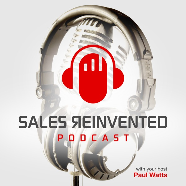 Sales Reinvented podcast show image