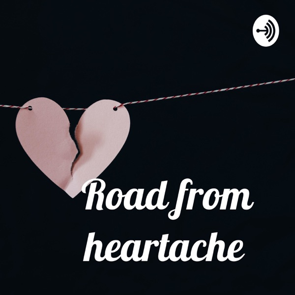 Road from heartache
