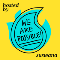 We Are Possible podcast