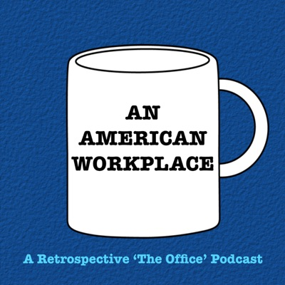 An American Workplace | A 'The Office' Podcast:Chad Hopkins and Katie White