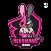 VENOMOUS BUNNIES vs SINGLE MOMMY podcast