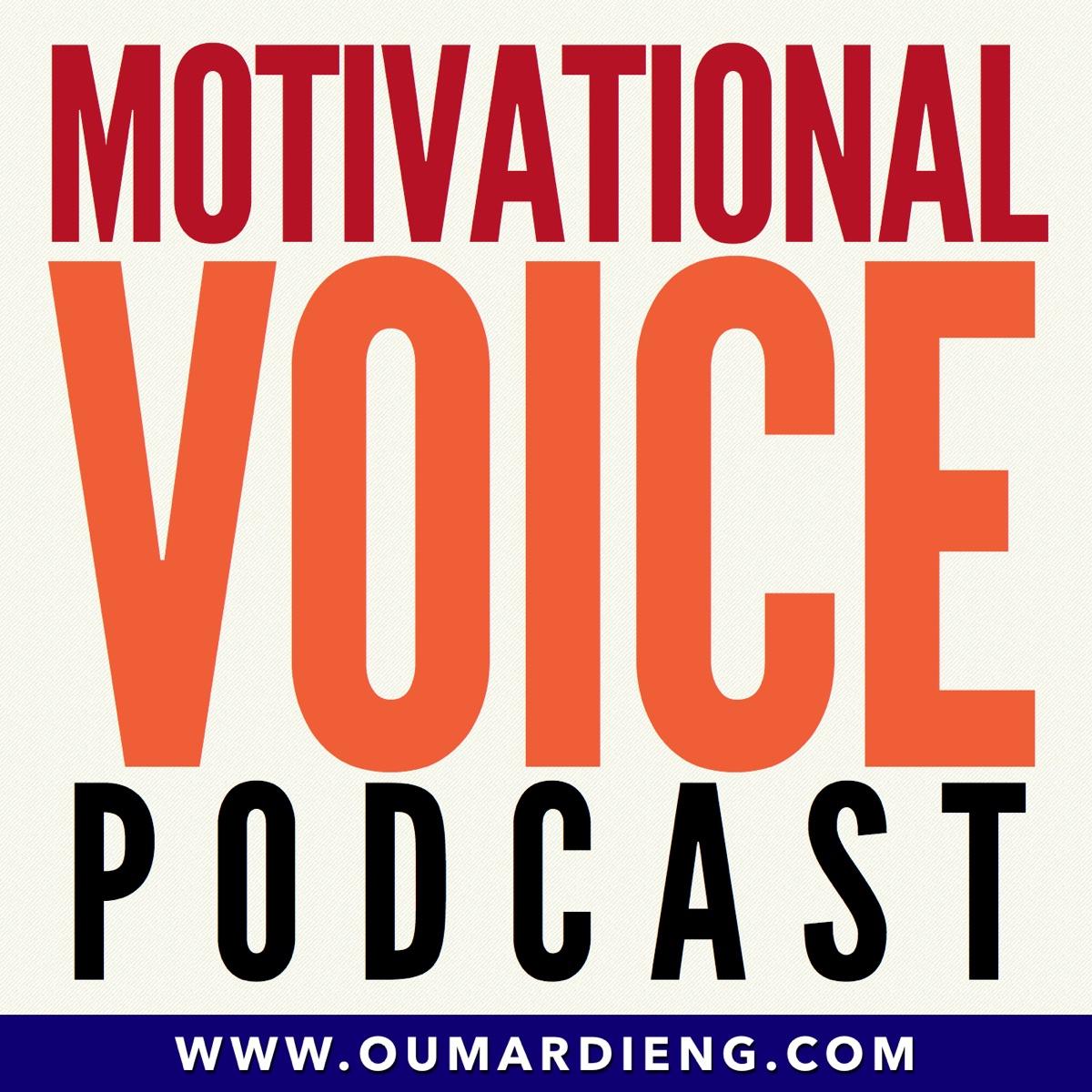 The Motivational Voice Podcast | Motivation, Positivity and Life Skills