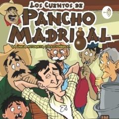 Los Cuentos de Pancho Madrigal