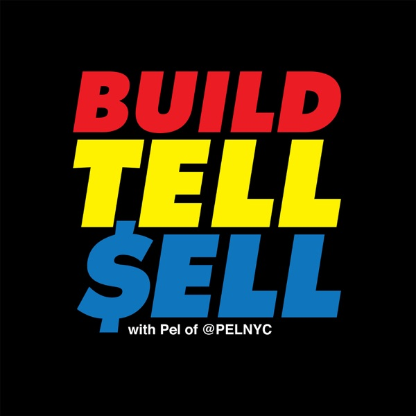 Build Tell Sell