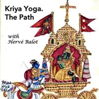 Kriya Yoga. The Path podcast