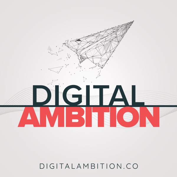 Digital Ambition