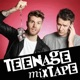Teenage Mixtape with Joel Dommett and Steve Dunne