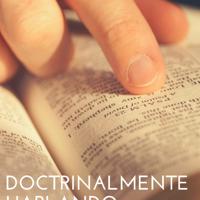 Doctrinalmente Hablando podcast