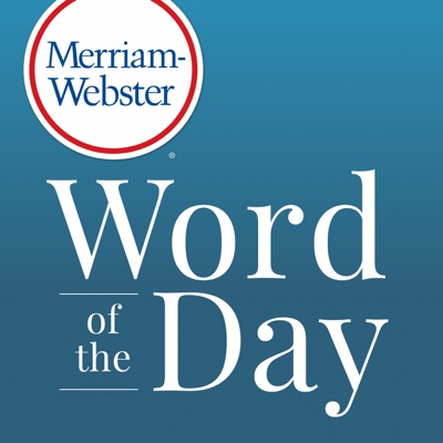 Merriam-Webster's Word of the Day:Merriam-Webster
