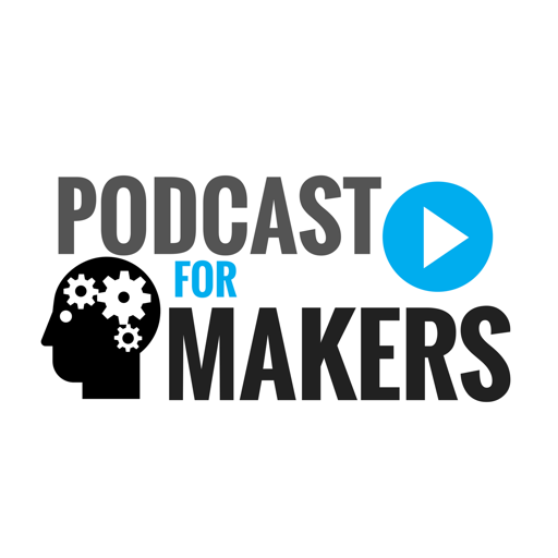 Cover image of The Podcast For Makers (MakerCast)