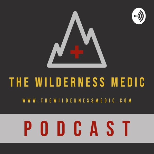 The Wilderness Medic Podcast