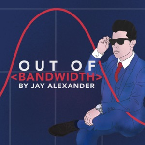 Out of Bandwidth