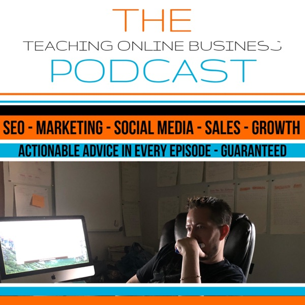 Teaching Online Business Podcast