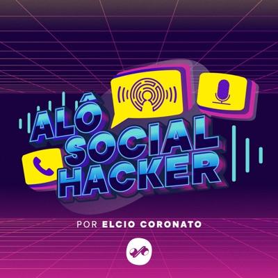 ALÔ SOCIAL HACKER POR ELCIO CORONATO
