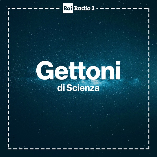 Gettoni di Scienza Radio 3