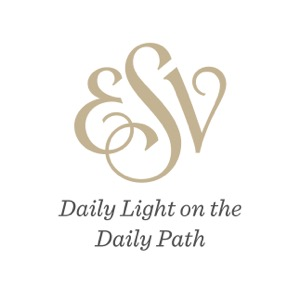 ESV: Daily Light on the Daily Path