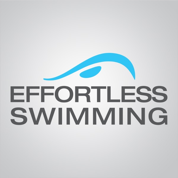 The Effortless Swimming Podcast banner backdrop