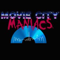 Movie City Maniacs podcast