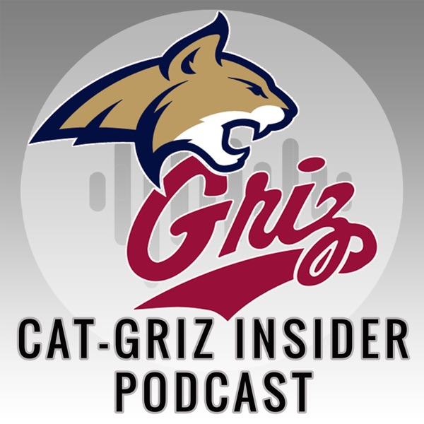 Cat-Griz Insider Podcast