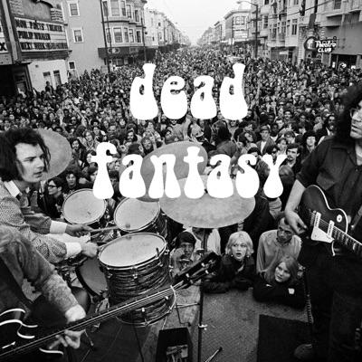 Dead Fantasy - Unofficial Grateful Dead Fantasy Podcast:B