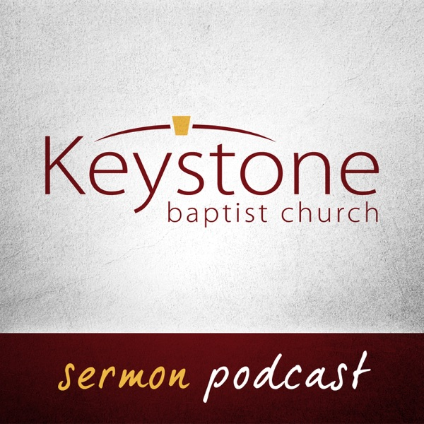 Sermons - Keystone Baptist Church