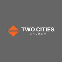Two Cities Church podcast