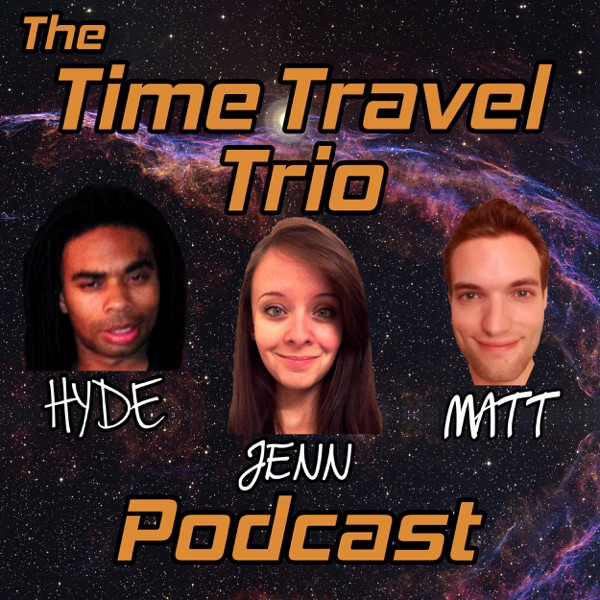The Time Travel Trio Podcast