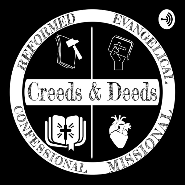 Creeds & Deeds- Devotions & Study