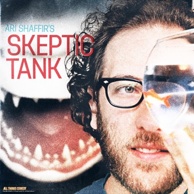 Ari Shaffir's Skeptic Tank:Ari Shaffir