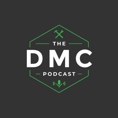 The DMC Podcast