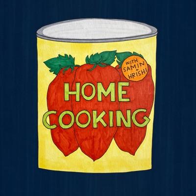 Home Cooking:Samin Nosrat & Hrishikesh HIrway