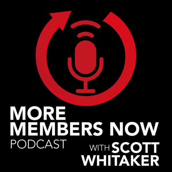 More Members Now With Scott Whitaker