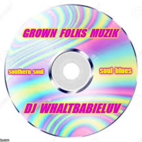 """WBL's """"GROWN FOLKS MUZIK"""""""