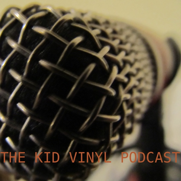 Kid Vinyl's Podcast