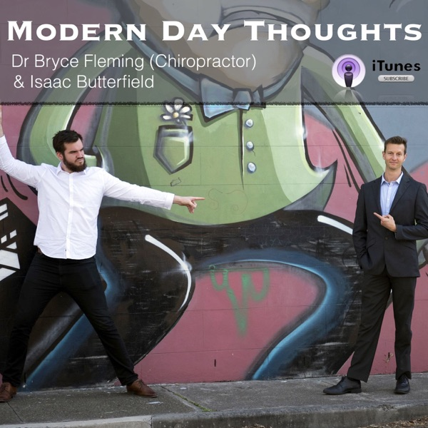 Modern Day Thoughts - Dr Bryce Fleming