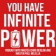 You Have Infinite Power