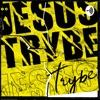 Jesus Trybe  artwork